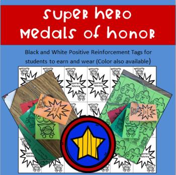 Super Hero Medals of Honor