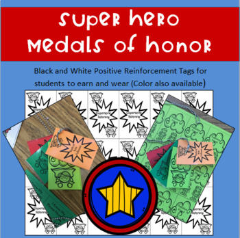 Back to School-Super Hero Medals of Honor