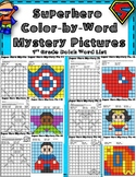 Super Hero Mystery Pictures Color by Word 1st Grade Dolch List