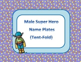 Super Hero Desk Name Tags -- Male Heroes on Blue Background