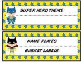 Super Hero Name Plates/Basket Labels
