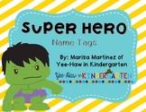 Super Hero Name Tags