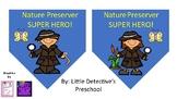 Super Hero Nature Preserver Badge