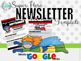 Super Hero Newsletter EDITABLE in Google Slides (Superhero)