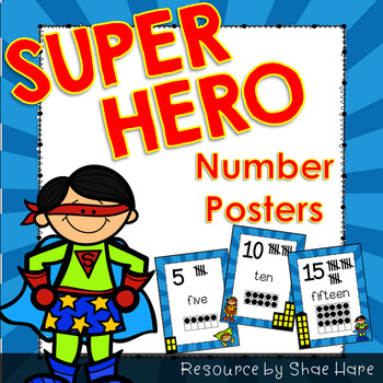 Super Hero Number Posters {Math} Ten Frames {Number Concept} Anchor Charts