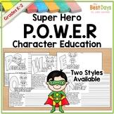 Superhero P.O.W.E.R. Character Education