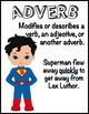 Super Hero Parts of Speech Posters
