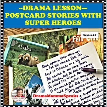 DRAMA LESSON: STORYTELLING USING  SUPER HEROES POSTCARDS STORIES