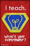 Super Hero Poster - Student Recognition