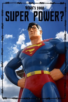 """Superhero Poster, """"What's Your Super Power"""""""