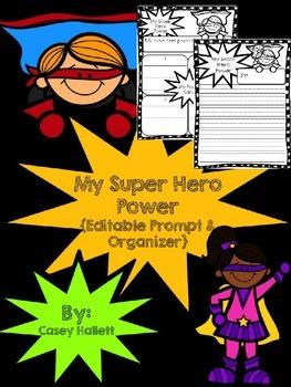Super Hero Power Graphic Organizer & Writing {Editable}