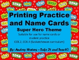 Super Hero Printing Practice and Name Cards