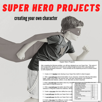 Super Hero Projects (Creating Your Own Character)