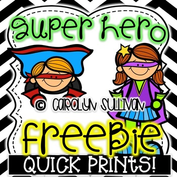 Super Hero Quick Prints: PREVIEW FREEBIE