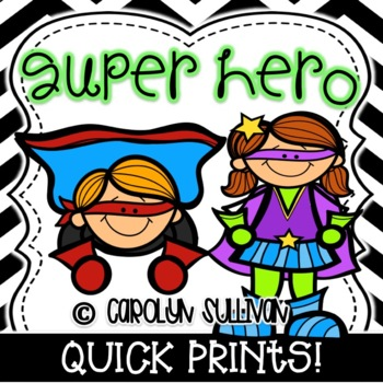 Super Hero Quick Prints for Kindergarten