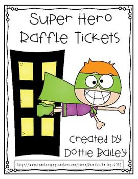 Super Hero Raffle Ticket
