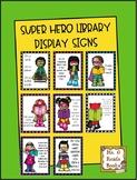 Super Hero Reading Display Signs