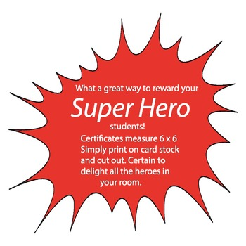 Super Hero Reward Certificates