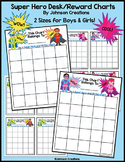Super Hero Reward/Desk Charts