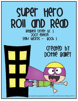 Super Hero Roll and Read for Reading Street Gr. 1 Book 1 (2007)