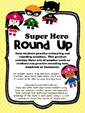Super Hero Round Up