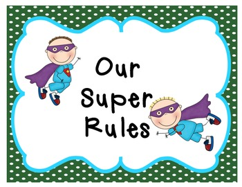 Super Hero Rules (Boys and Girls)