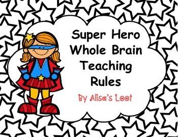 Super Hero Rules Whole Brain Teaching