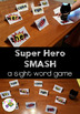 Super Hero SMASH: A Sight Word Game Center