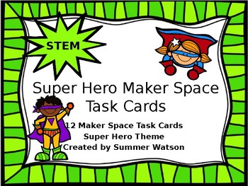 Super Hero STEM Maker Space