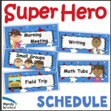 Super Hero Schedule Cards & Subject Posters to write Common Core Statements On