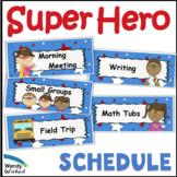 Super Hero Classroom Decor Schedule and Standards Headings