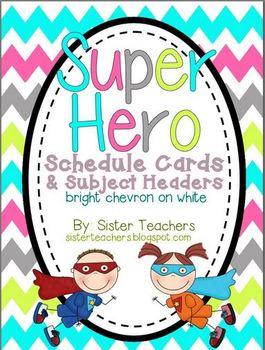 Super Hero Schedule and Subject Headers *bright chevron on white*