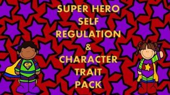 Super Hero Self Regulation and Character