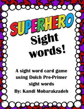 Super Hero Sight Word Game: Dolch Pre Primer List