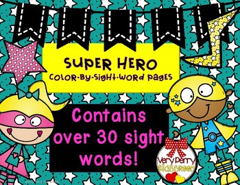 Super Hero Sight Words Color-by-word pages