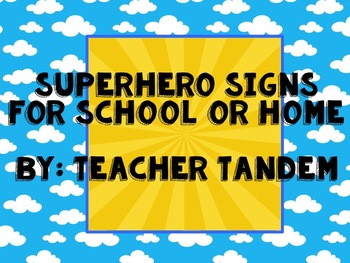 Super Hero Signs