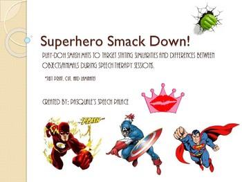 Super Hero Smack Down!