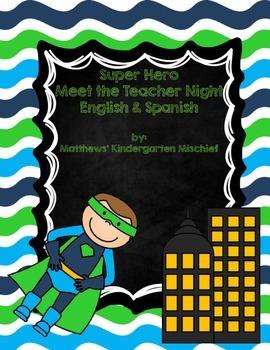 Super Hero Spanish/English Meet The Teacher Night