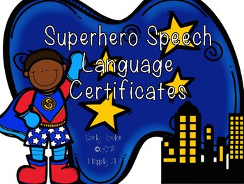 Super Hero Speech/Language Certificates