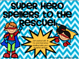 Super Hero Super Spellers!!!!