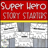 Super Hero Story Elements Creative Story Starter Writing Prompt Cards