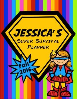 Super Hero Student Teacher Survival Planner! Editable! 2016-2017