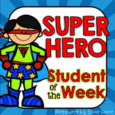 Super Hero Student of the Week {Interactive} Bulletin Boar