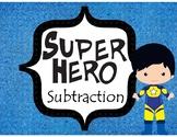 Super Hero Subtraction