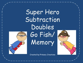 Super Hero Subtraction Doubles Go Fish/ Memory {Freebie}