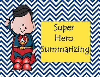 Super Hero Summarizing