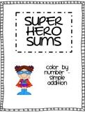 Super Hero Sums
