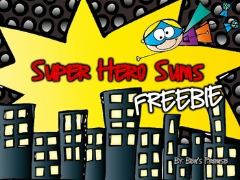 Super Hero Sums Double Digit Addition (without regrouping) FREEBIE!!!