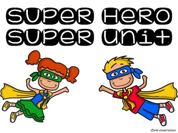 Super Hero Super Unit