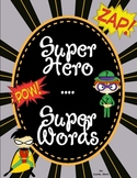 Super Hero--Super Words Short Vowels